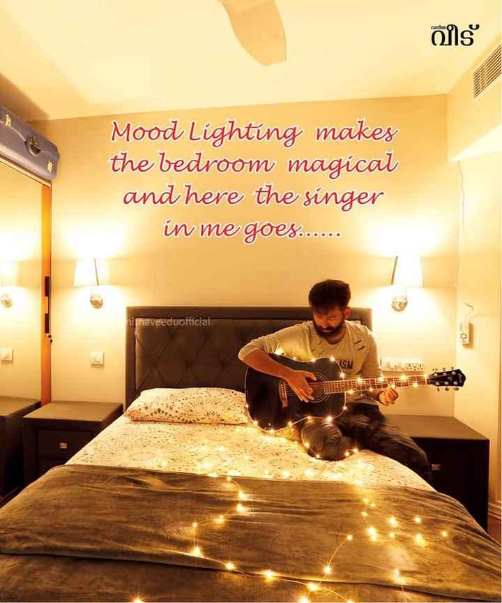👨👨👧👦 ജീവിതം - വീട് Mood Lighting makes the bedroom magical and here the singer in me goes . . . . . . withaveeduofficial - ShareChat