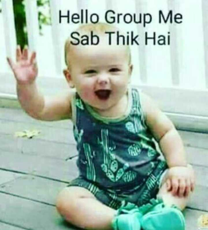 👨‍👨‍👦‍👦 Whatsapp ग्रुप Message - Hello Group Me Sab Thik Hai - ShareChat