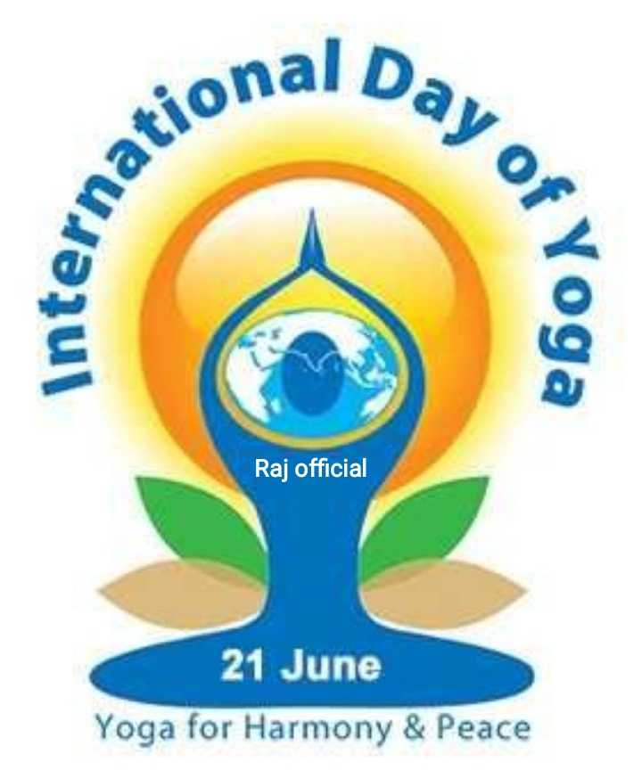 🧘🏻‍♂️अंतर्राष्ट्रीय योग दिवस - Day of ational interna , Yoga Raj official 21 June Yoga for Harmony & Peace - ShareChat