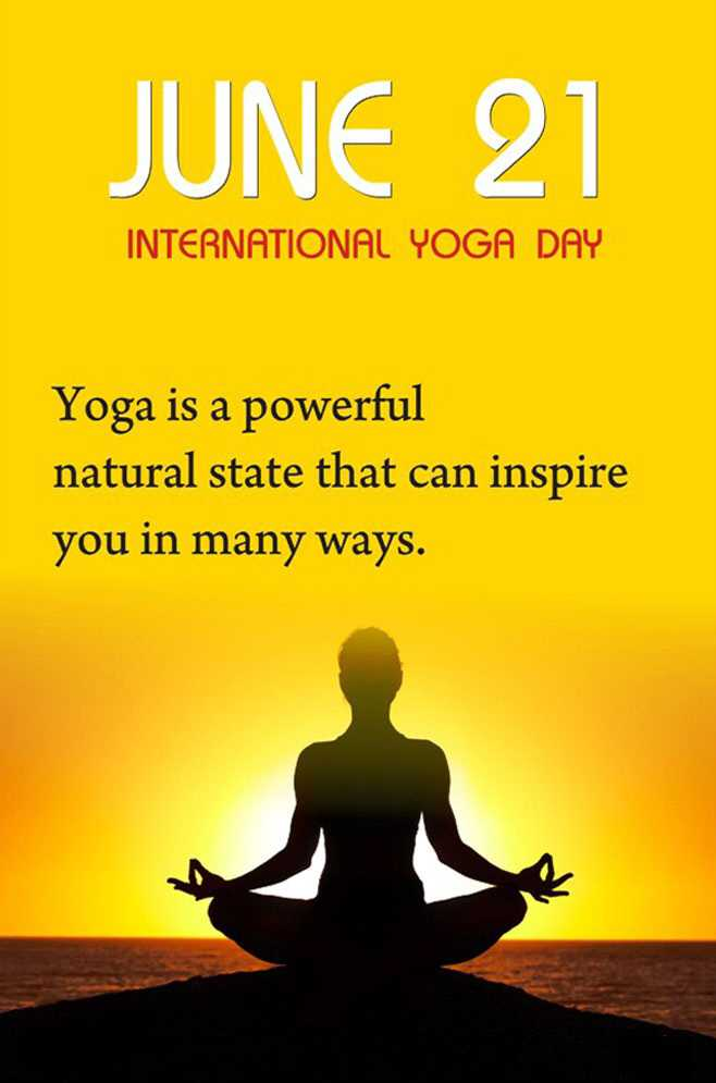🧘♀️आंतरराष्ट्रीय योगा दिवस - JUNE 21 INTERNATIONAL YOGA DAY Yoga is a powerful natural state that can inspire you in many ways . - ShareChat