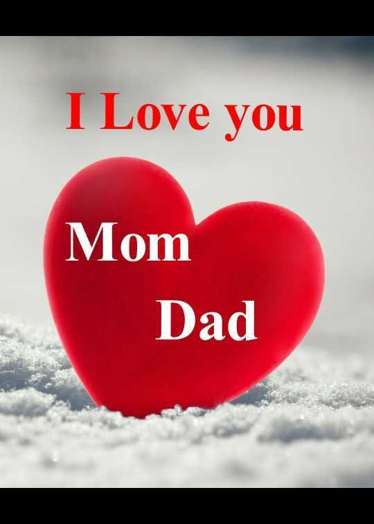 👩👱‍♂️माता-पिता - I Love you Mom Dad - ShareChat