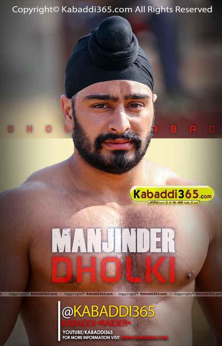 🤼♂️ ਕਬੱਡੀ - Copyright© Kabaddi365 . com All Rights Reserved DHO А в во Kabaddi365 . com astefu . com 3 Os a t India 3 Live MANJINDER DHO m . Copyright Kabaddi365 . com . Copyright Kabaddi 365 . com - Copyright Kabaddi 365 . com - Copyright Kabaddi 365 . com @ KABADDI365 KABADDI RAIDER YOUTUBE / KABADDI365 FOR MORE INFORMATION VISIT : WWW . KABADDISOS . COM - ShareChat