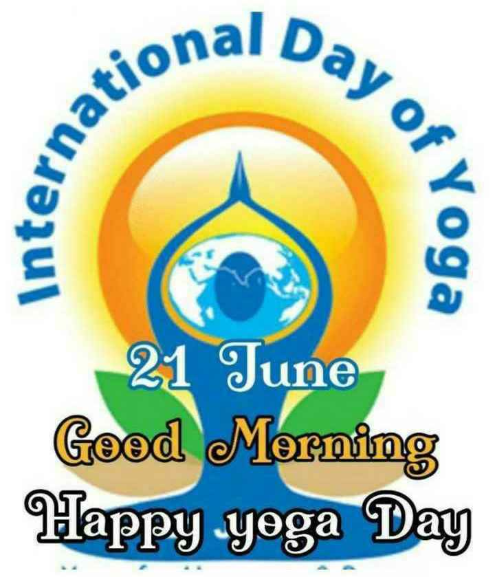 🧘‍♂️ આંતરરાષ્ટ્રીય યોગ દિવસ - Day of national inter of Yoga 21 June Good Morning Happy yoga Day - ShareChat
