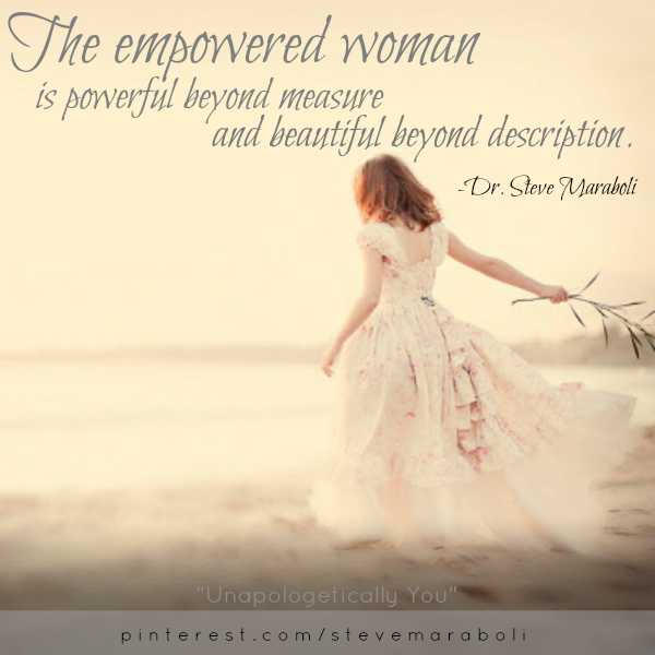 💁‍♀️ પહેલાની અને અત્યારની નારી - The empowered woman is powerful beyond measure ' and beautiful beyond description . - Dr . Steve Maraboli Unapologetically You pinterest . com / steve mara boli - ShareChat