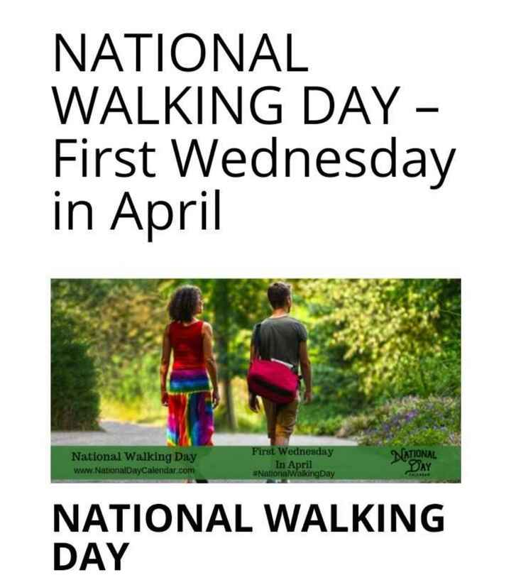 🚶♂️நடைப்பயிற்சி தினம் - NATIONAL WALKING DAY - First Wednesday in April National Walking Day www . NationalDayCalendar . com First Wednesday In April # NationalwalkingDay NATIONAL DAY NATIONAL WALKING DAY - ShareChat