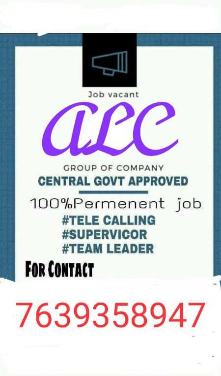 💁♀️வேலை வாய்ப்பு குறிப்புகள் - Job vacant ALC GROUP OF COMPANY CENTRAL GOVT APPROVED 100 % Permenent job # TELE CALLING # SUPERVICOR # TEAM LEADER FOR CONTACT 7639358947 - ShareChat
