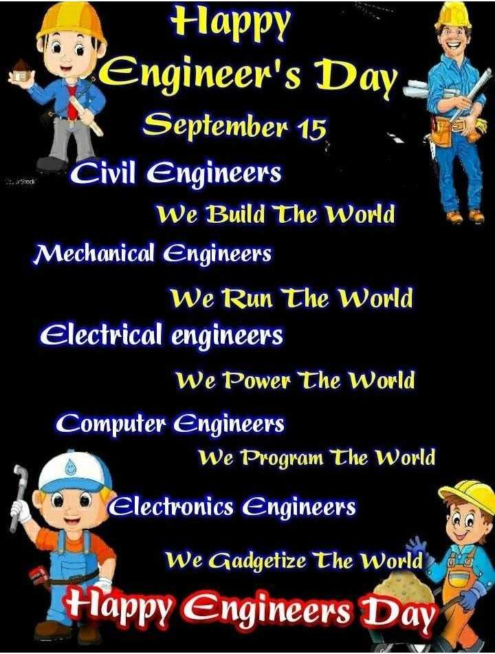 👳♀️మోక్షగుండం విశ్వేశ్వరయ్య - ers . . . Jack Happy Engineer ' s Daya September 15 Civil Engineers We Build The World Mechanical Engineers We Run The World Electrical engineers We Power The World Computer Engineers We Program The World Electronics Engineers we Gadgetize The World Happy Engineers Day - ShareChat