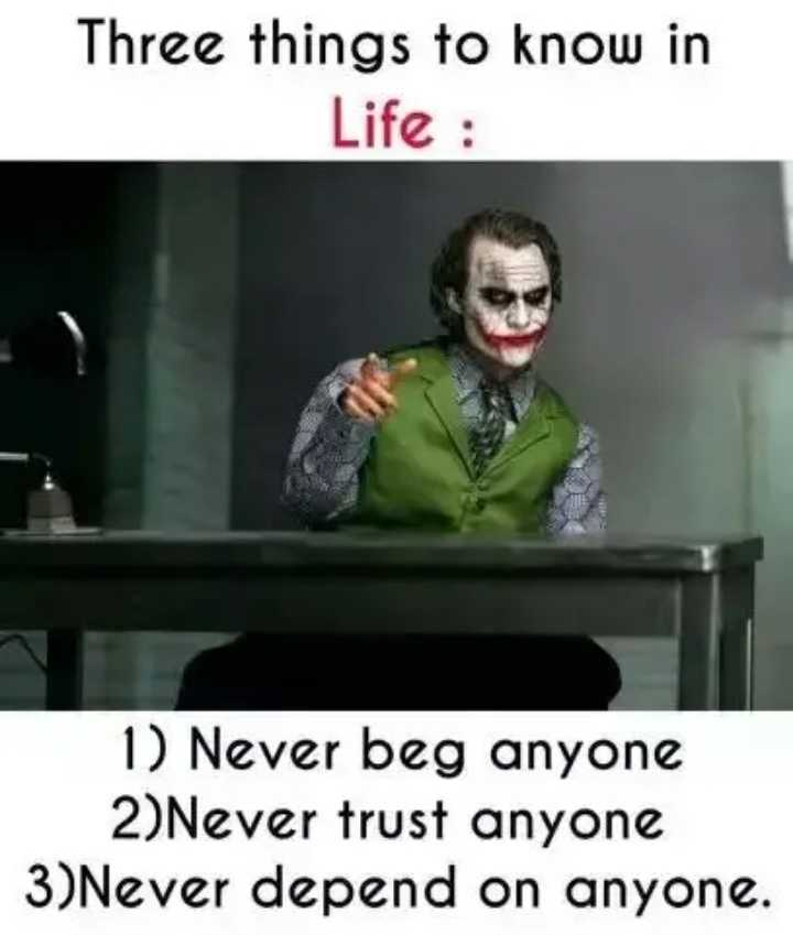 🙋‍♀️ എൻ്റെ സ്റ്റാറ്റസുകൾ - Three things to know in Life : 1 ) Never beg anyone 2 ) Never trust anyone 3 ) Never depend on anyone . - ShareChat