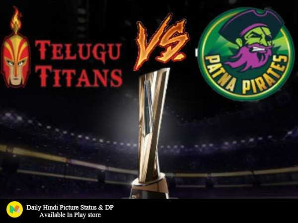 🤼‍♂️ Patna Pirates vs Telugu - TELUGU U TITANS PATID PIRLS Daily Hindi Picture Status & DP Available in Play store - ShareChat
