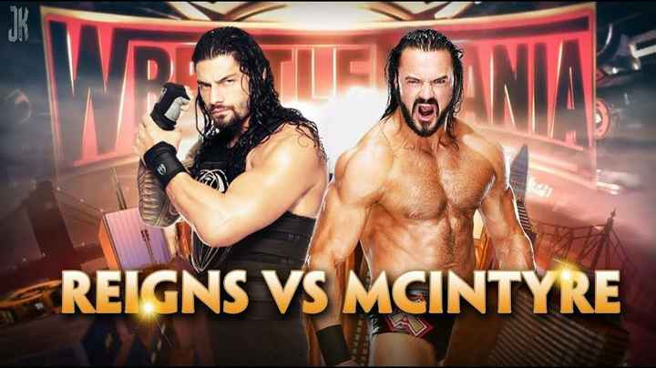 🤼♂️ WWE - WIL REIGNS VS MCINTYRE - ShareChat
