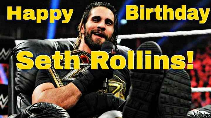 🤼♀️ WWE - Happy Birthday Seth Rollins ! DARRERE - ShareChat