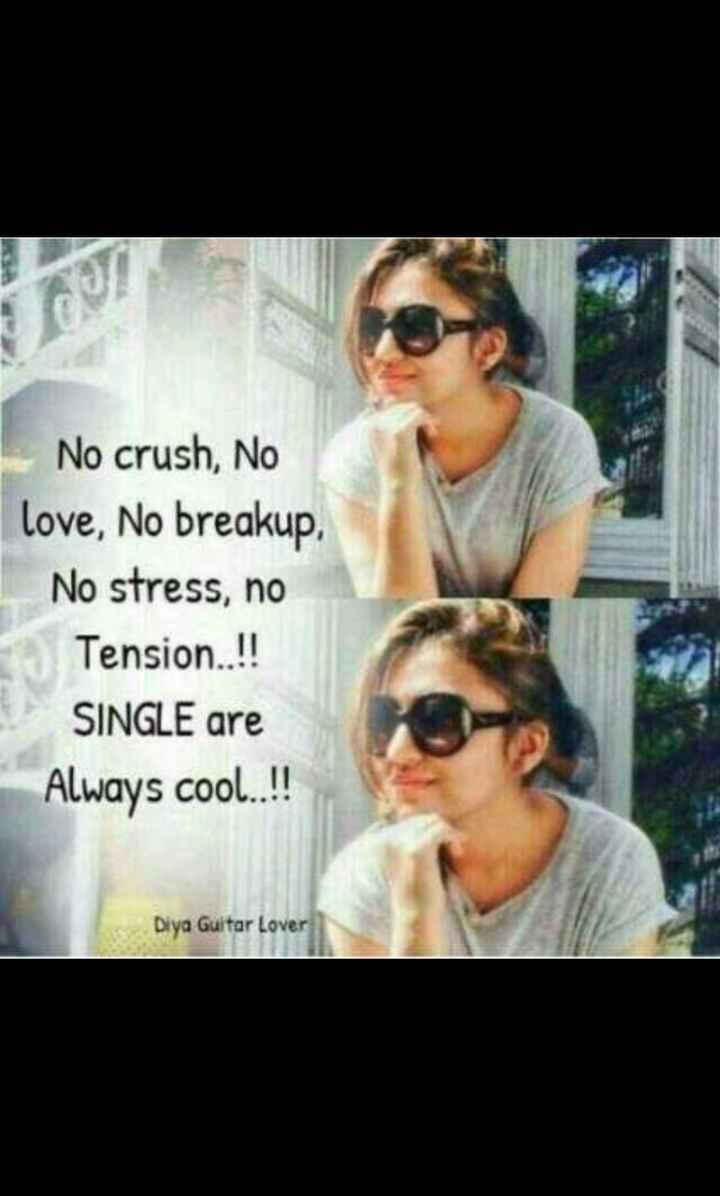 💁🏻♀️mara vishe🌈 - No crush , No love , No breakup , No stress , no Tension . . ! ! SINGLE are Always cool . . ! ! Diya Guitar Lover - ShareChat