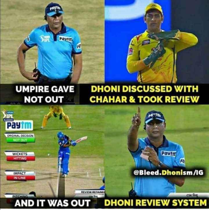 🤼♀CSK vs MI - payt Payti UMPIRE GAVE NOT OUT DHONI DISCUSSED WITH CHAHAR & TOOK REVIEW Vivo IPT FLANDRIS Paytm ORIGINAL DECISION NOT OUT WICKETS HITTING Paytm IMPACT IN - UNE @ Bleed . Dhonism / IG REVIEW RETAINER PITCHING csk fie AND IT WAS OUT DHONI REVIEW SYSTEM - ShareChat
