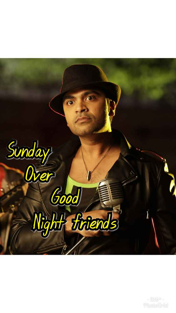 👱♂STR - Sunday Over Good Night friends Stom - ShareChat