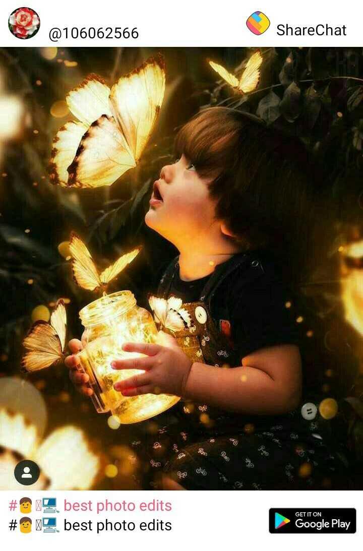 👨🏽💻 best photo edits - @ 106062566 ShareChat # 99 best photo edits # 919 best photo edits GET IT ON Google Play - ShareChat