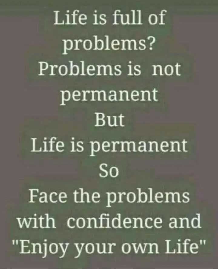 👩‍💻english నేర్చుకుందాం - Life is full of problems ? Problems is not permanent But Life is permanent So Face the problems with confidence and Enjoy your own Life - ShareChat