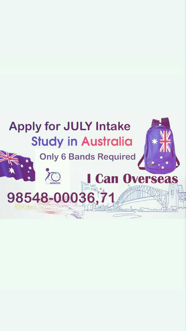 ✈️ ਦੁਨੀਆ ਦੀ ਸੈਰ - Apply for JULY Intake Study in Australia Only 6 Bands Required o I Can Overseas 98548 - 00036 , 71 - ShareChat