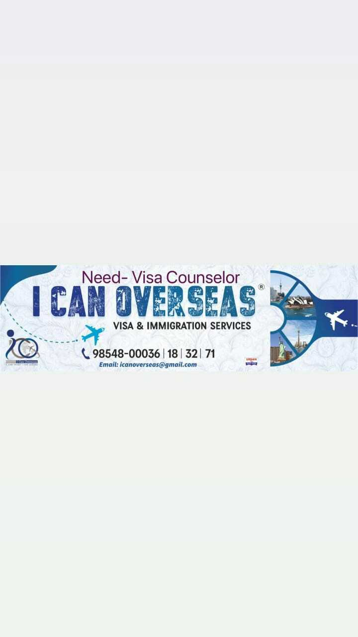 ✈️ ਦੁਨੀਆ ਦੀ ਸੈਰ - Need - Visa Counselor I . I CAN OVERSEAS O 98548 - 00036   18 . 321 71 VISA & IMMIGRATION SERVICES ( 98548 - 000361832171 Email : icanoverseas @ gmail . com - ShareChat