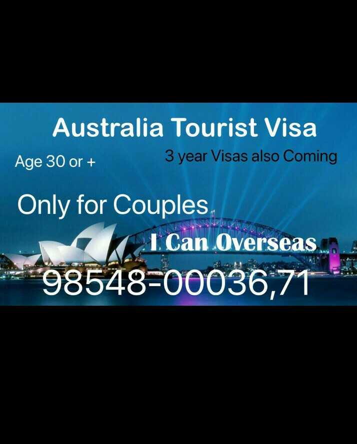 ✈️ ਦੁਨੀਆ ਦੀ ਸੈਰ - Australia Tourist Visa Age 30 or + 3 year Visas also Coming Only for Couples 1 . Can Overseas . 298548 - 00036 , 71 % . - ShareChat