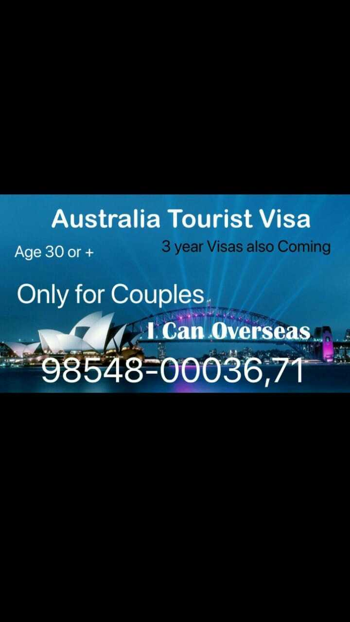 ✈️ ਦੁਨੀਆ ਦੀ ਸੈਰ - Australia Tourist Visa Age 30 or + 3 year Visas also Coming Only for Couples I Can Overseas 98548 - 00036 , 71 - ShareChat
