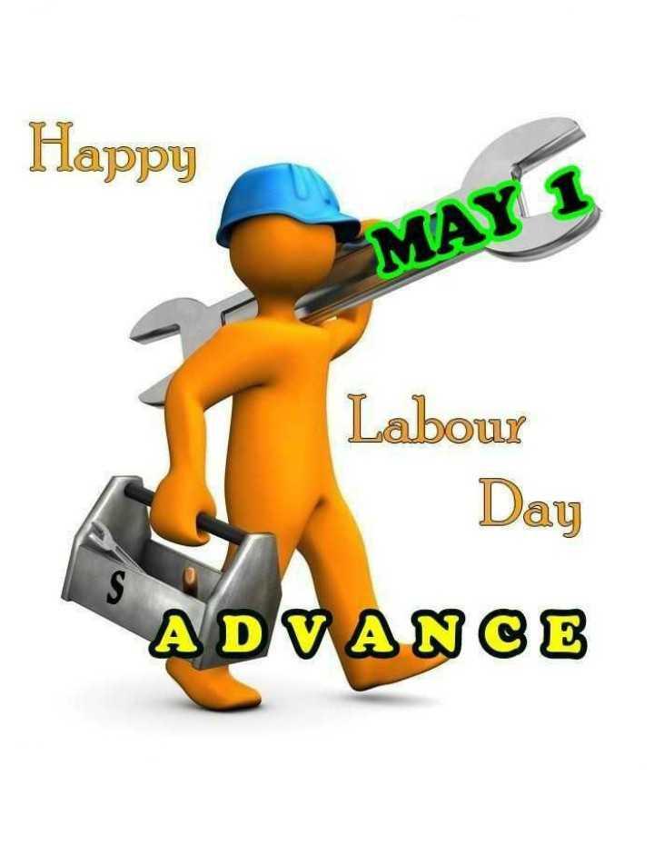 ✊మేడే - Happy MAY 1 Labour Day ADVANCE - ShareChat