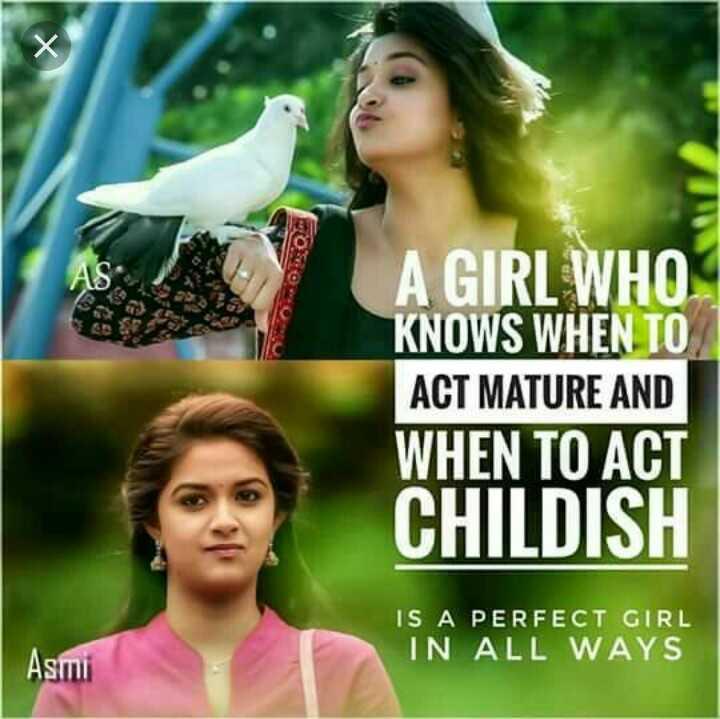 ✋నేను .... - 93 A GIRL WHO KNOWS WHEN TO ACT MATURE AND WHEN TO ACT CHILDISH IS A PERFECT GIRL IN ALL WAYS Asmi - ShareChat