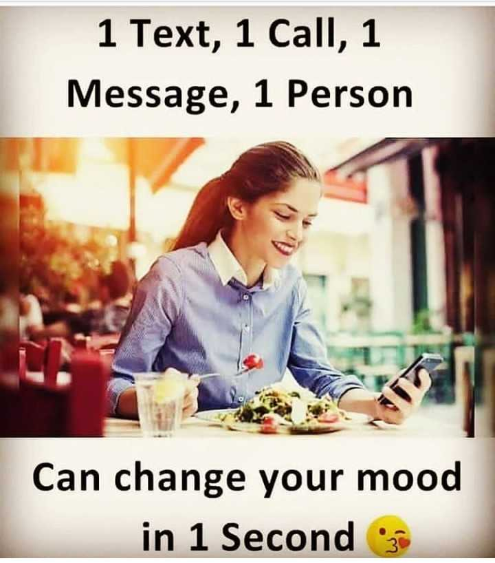 ✋నేను .... - 1 Text , 1 Call , 1 Message , 1 Person Can change your mood in 1 Second - ShareChat