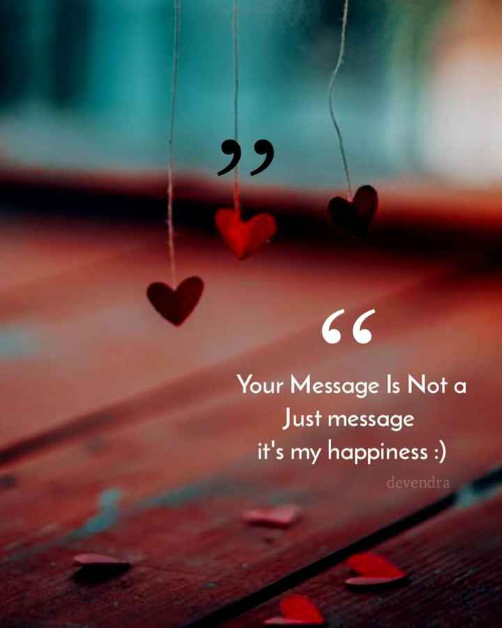 ✋నేను .... - 66 Your Message Is Not a Just message it ' s my happiness : ) devendra - ShareChat