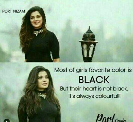 ✋నేను .... - PORT NIZAM Most of girls favorite color is BLACK But their heart is not black , It ' s always colourful ! ! Dort contes TAS - ShareChat