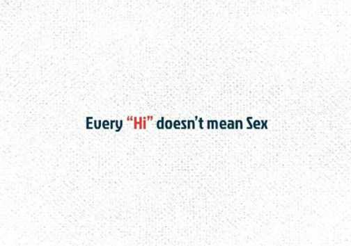 #✋nenu.. - Every Hi doesn ' t mean Sex - ShareChat