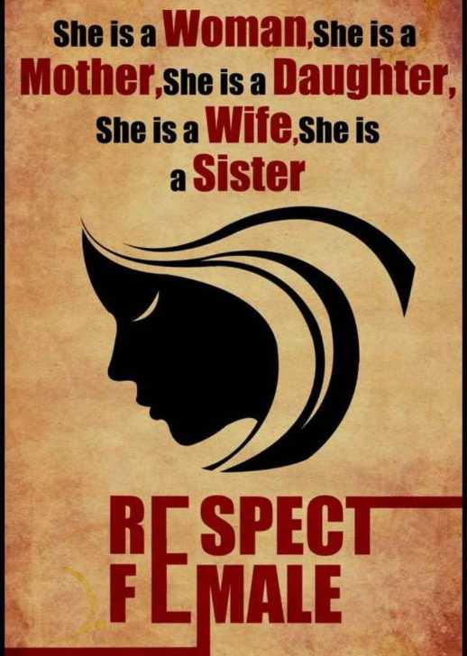 ✌ शेयरचैट सुझाव बॉक्स - She is a Woman , she is a | Mother She is a Daughter , She is a Wife , she is a Sister RESPECT FLMALE - ShareChat