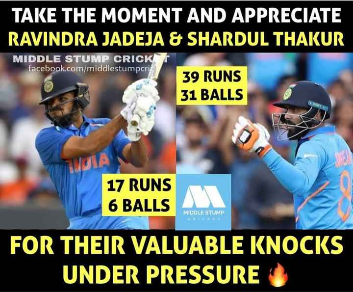 ✌🏿 ఇండియా విజయం - TAKE THE MOMENT AND APPRECIATE RAVINDRA JADEJA & SHARDUL THAKUR MIDDLE STUMP CRICK facebook . com / middlestumpcri 39 RUNS 31 BALLS IVA 17 RUNS 6 BALLS MIDDLE STUMP CHICKET FOR THEIR VALUABLE KNOCKS UNDER PRESSURE - ShareChat
