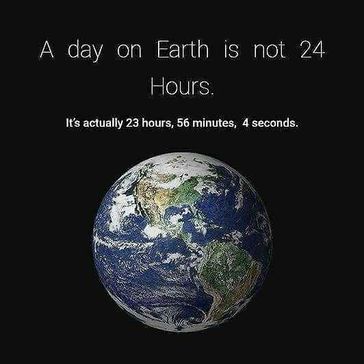 ✌️నేటి నా స్టేటస్ - A day on Earth is not 24 Hours . ' It ' s actually 23 hours , 56 minutes , 4 seconds . - ShareChat