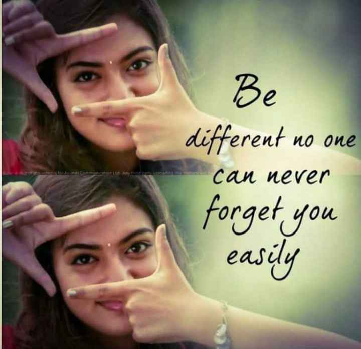 ✌️నేటి నా స్టేటస్ - Be different no one can never forget you easily - ShareChat