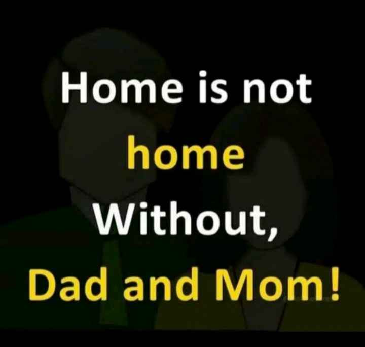 ✍ ਮੇਰੀ ਕਲਮ - Home is not home Without , Dad and Mom ! - ShareChat