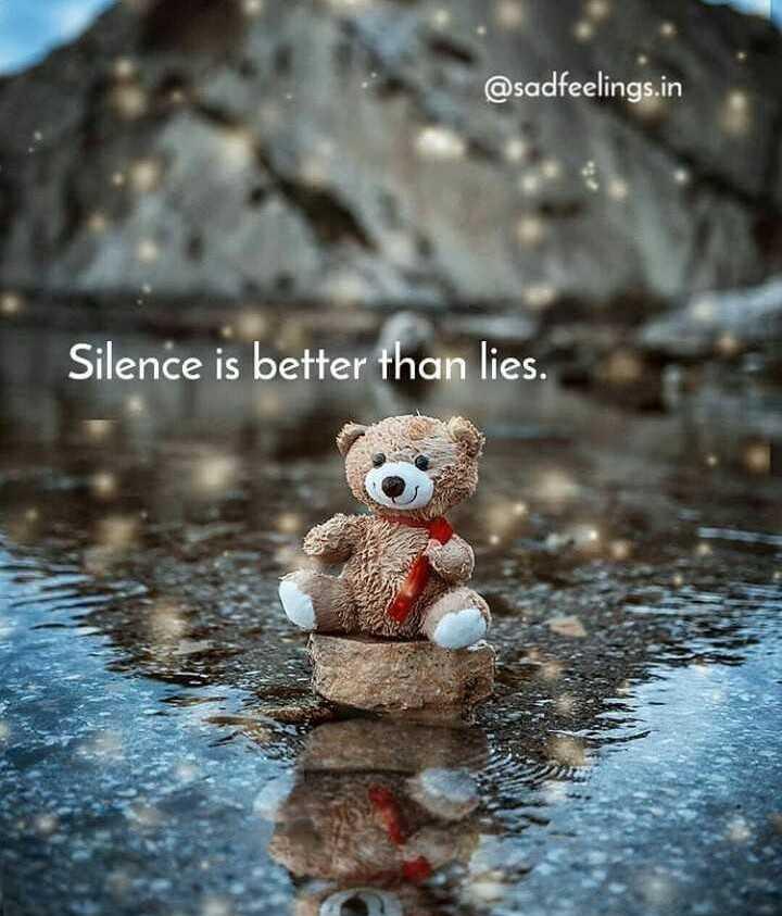 ✍ என் கவிதைகள் - @ sadfeelings . in Silence is better than lies . - ShareChat