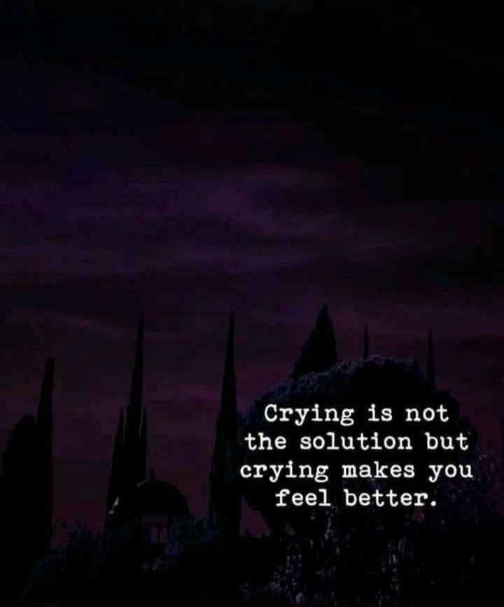 ✍ என் கவிதைகள் - Crying is not the solution but crying makes you feel better . - ShareChat