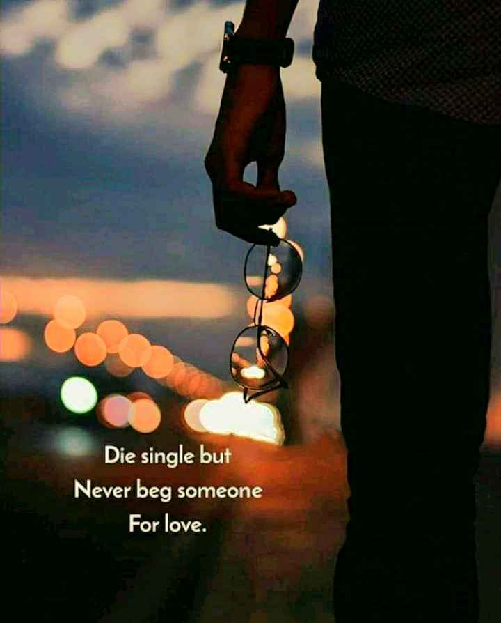 ✍ டிஜிட்டல் கலை - Die single but Never beg someone For love . - ShareChat