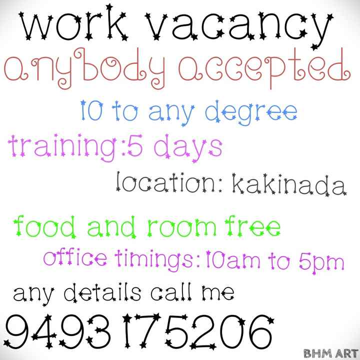 ✍వై.యస్.ఆర్ గురించి మీ మాట్లల్లో - work vacancy 0 . mybody O . Gзврѣвь to to any degree training : 5 days location : kakinada food and room free Office timings : foam to 5pm any details call me 9493 175206 BHM ART - ShareChat