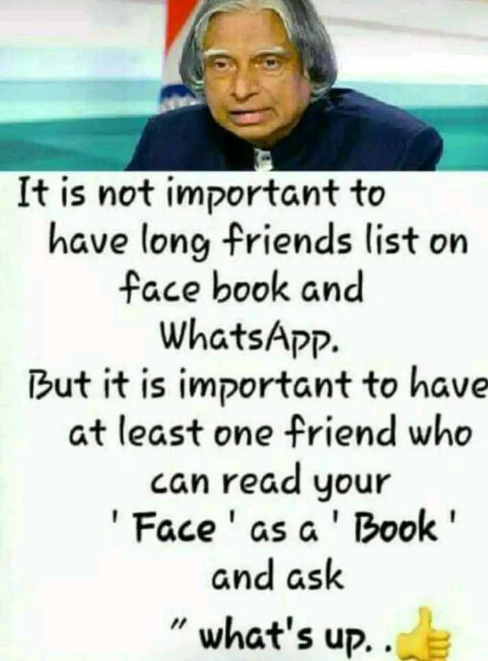✍️ମୋ କଲମରୁ - It is not important to have long friends list on face book and WhatsApp . But it is important to have at least one friend who can read your ' Face ' as a ' Book ' and ask what ' s up . . - ShareChat