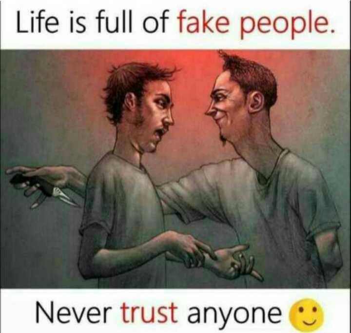 ✍️కోట్స్ - Life is full of fake people . Never trust anyone - ShareChat