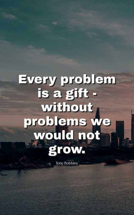 ✍️కోట్స్ - Every problem is a gift - without problems we would not grow . Tony Robbins - ShareChat