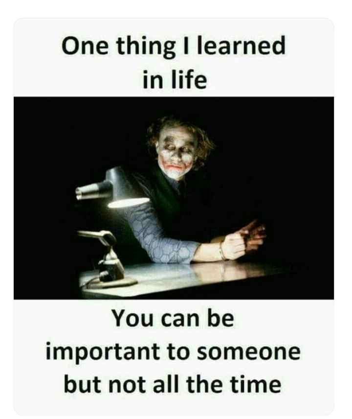 ✍️  Motivatinal Quotes - One thing I learned in life You can be important to someone but not all the time - ShareChat