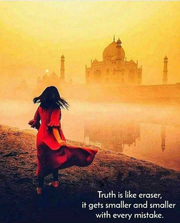 ✍️  Motivatinal Quotes - Truth is like eraser , it gets smaller and smaller with every mistake . - ShareChat