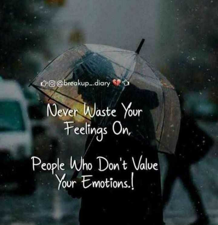 ✍️  Motivatinal Quotes - Co @ breakup . . diary Never Waste Your Feelings On , People Who Don ' t Value ' Your Emotions . ! our - ShareChat