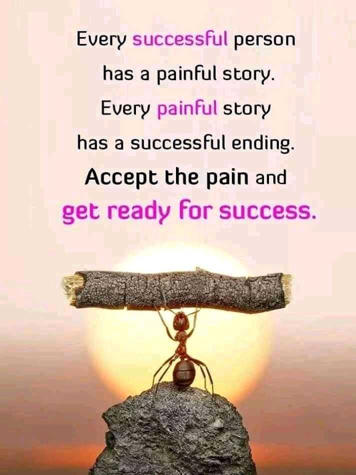 ✍️  Motivatinal Quotes - Every successful person has a painful story . Every painful story has a successful ending . Accept the pain and get ready for success . - ShareChat