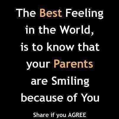 ✍ Quotes - The Best Feeling in the World , is to know that your Parents are Smiling because of You Share if you AGREE - ShareChat