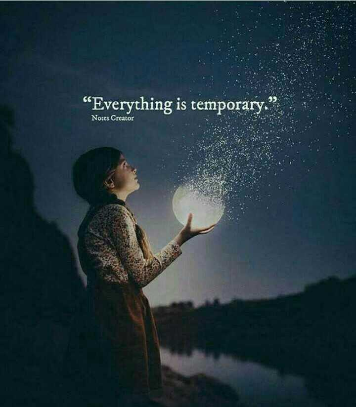 ✍ quotes - Everything is temporary . Notes Creator - ShareChat