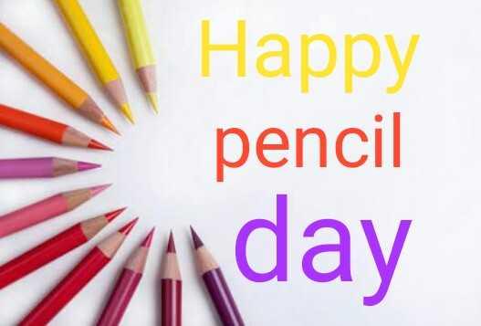 ✏️ વિશ્વ પેન્સિલ દિવસ - Happy pencil day - ShareChat