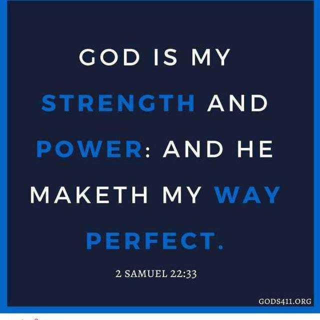 ✝జీసస్ - GOD IS MY STRENGTH AND POWER : AND HE MAKETH MY WAY PERFECT . 2 SAMUEL 22 : 33 GODS411 . ORG - ShareChat